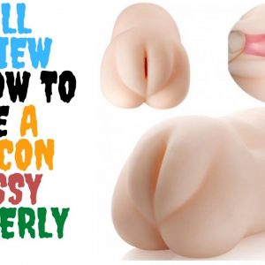 Amazing Sex Toy Pussy review silicon pussy toys, affordable male sex toys, silicon female pussy toys